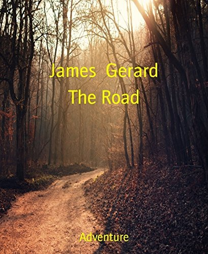 The Road  by  James Gerard