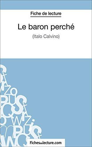 Le baron perché: Analyse complète de lœuvre  by  Laurence Binon