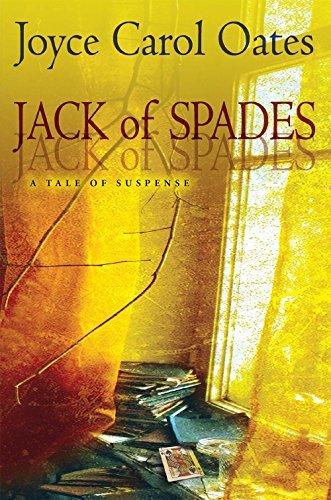 Jack of Spades: A Tale of Suspense  by  Joyce Carol Oates