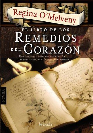 El libro de los remedios del corazón  by  Regina OMelveny