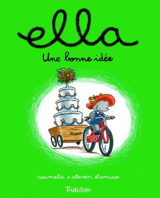 Ella, une bonne idée Carmela DAmico