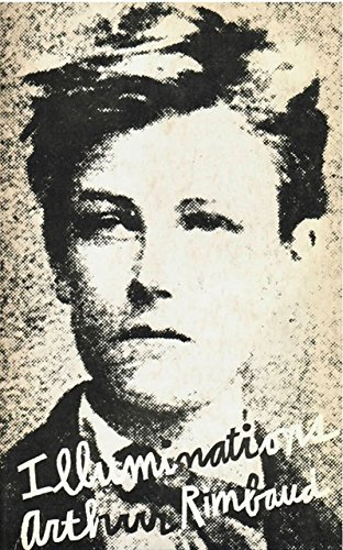 Illuminations: Prose poems (New Directions Paperbook, No. 56)  by  Arthur Rimbaud
