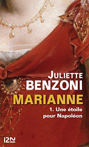 Marianne - tome 1 - extrait Juliette Benzoni