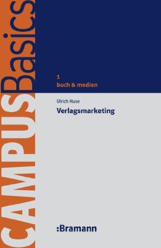 Verlagsmarketing (CampusBasics 1)  by  Ulrich Huse