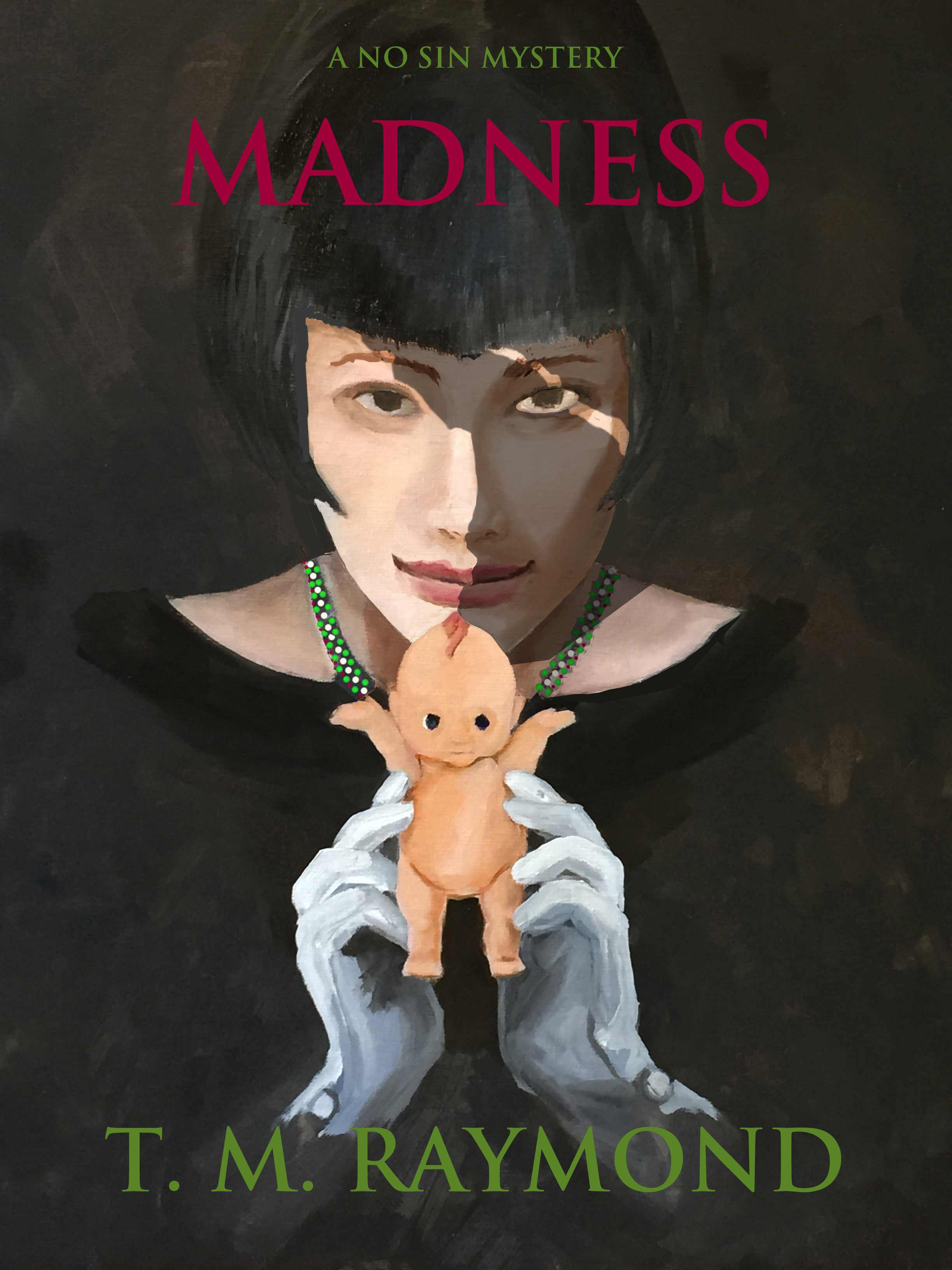 Madness (No Sin Mysteries #2)  by  T.M. Raymond
