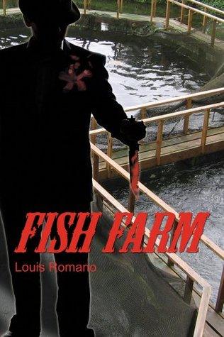 Fish Farm  by  Louis Romano