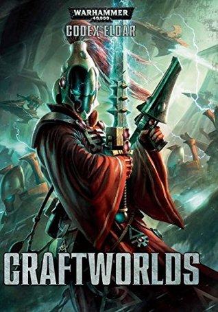 Warhammer 40K Codex Eldar Craftworlds Games Workshop