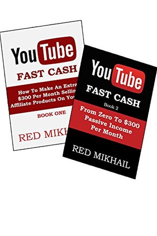 YOUTUBE FAST CASH BUNDLE Book 1 & 2: Make Money Online Via YOUTUBE  by  Red Mikhail