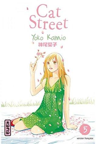 Cat Street - Tome 5  by  Yoko Kamio