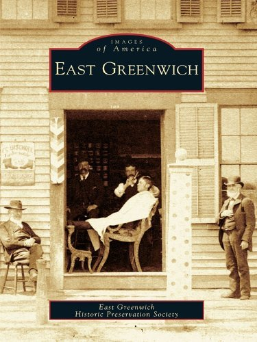 East Greenwich  by  East Greenwich Historic Preservation Society
