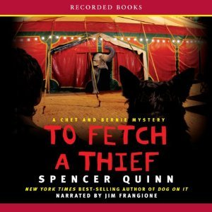 To Fetch a Thief (Chet and Bernie Mysteries, #3)  by  Spencer Quinn