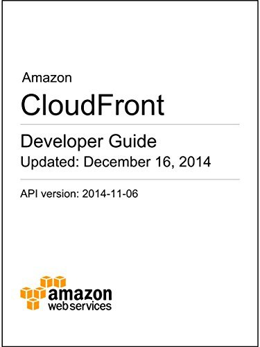 Amazon CloudFront Developer Guide  by  Amazon Web Services