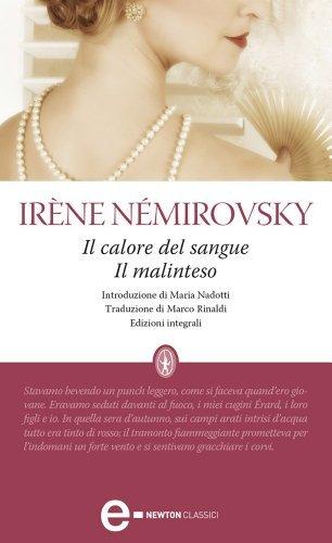 Il calore del sangue - Il malinteso Irène Némirovsky