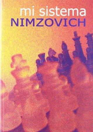 MI SISTEMA  by  NIMZOVICH AARON