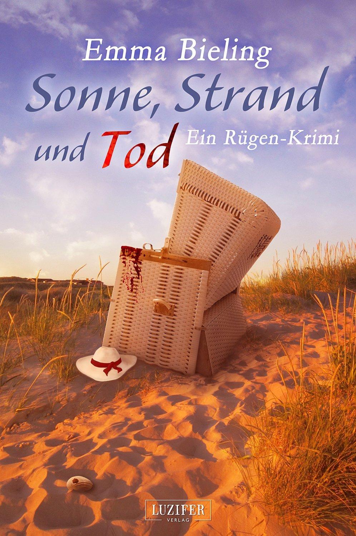 Sonne, Strand und Tod: ein Rügen-Krimi Emma Bieling