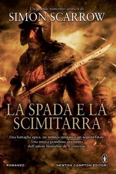 La spada e la scimitarra Simon Scarrow