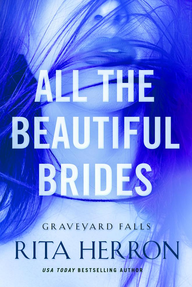 All the Beautiful Brides (Graveyard Falls, #1)  by  Rita Herron