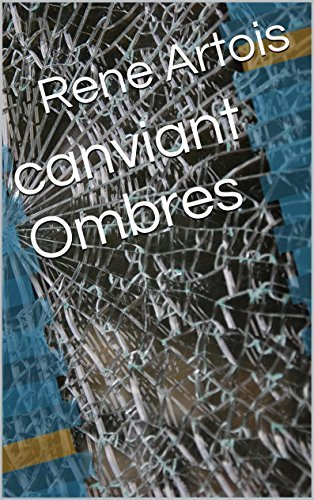canviant Ombres  by  Rene Artois