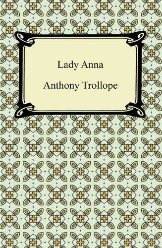 Lady Anna [with Biographical Introduction]  by  Anthony Trollope