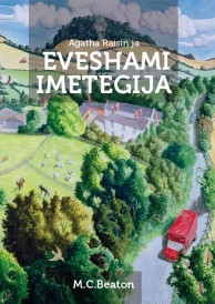 Agatha Raisin ja Eveshami imetegija  by  M.C. Beaton