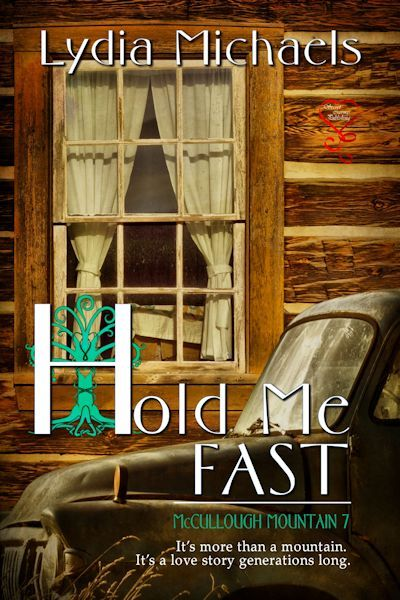 Hold Me Fast (McCullough Mountain, #7) Lydia Michaels