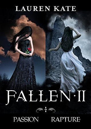 Fallen II: Passion/Rapture Lauren Kate