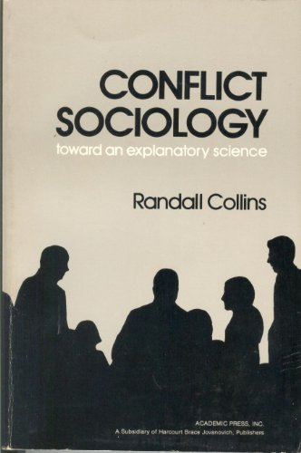 Conflict Sociology toward an explanatory science Randall Collins
