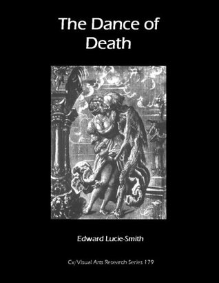 The Dance of Death (Cv/Visual Arts Research Book 179)  by  Edward Lucie-Smith