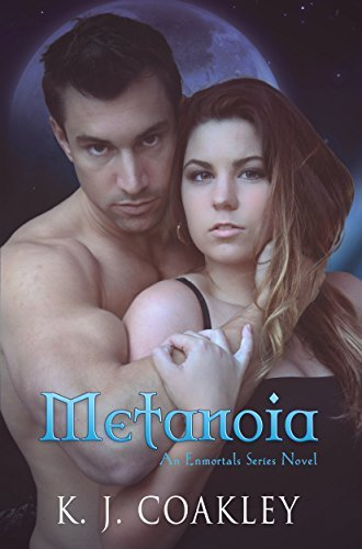 Metanoia (The Enmortals Series Book 2) K.J. Coakley
