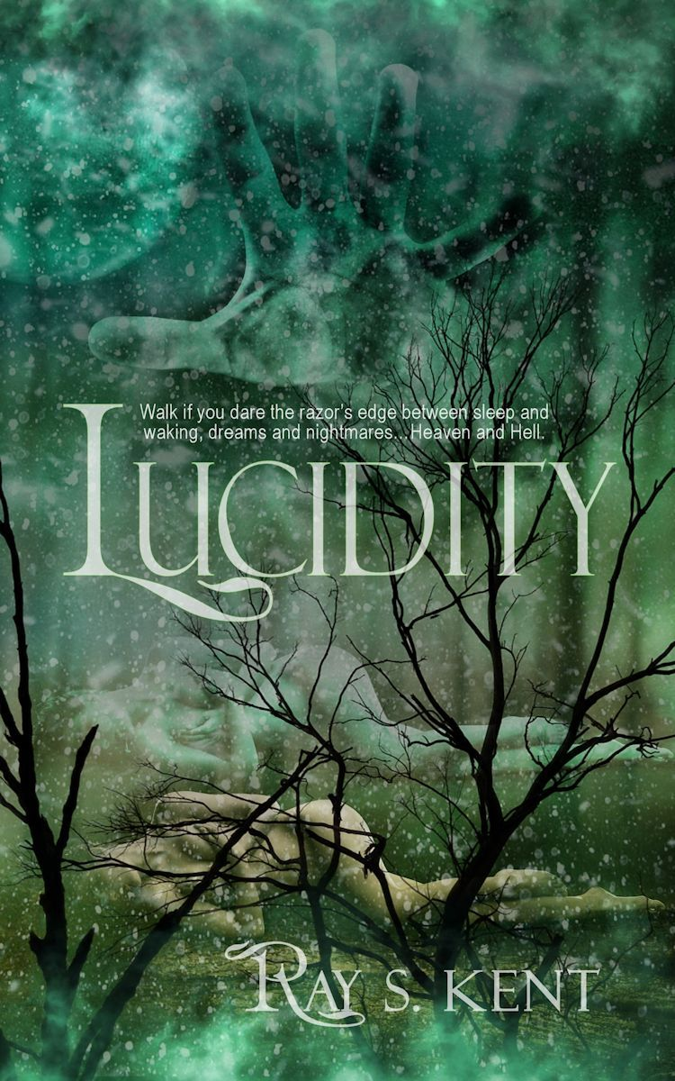 Lucidity (Book One of the Lucidity Series)  by  Ray S. Kent