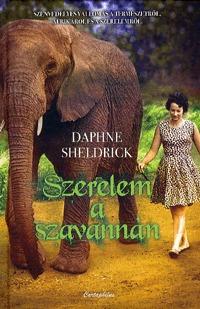 Szerelem a szavannán -  Életem Afrikában Daphne Sheldrick