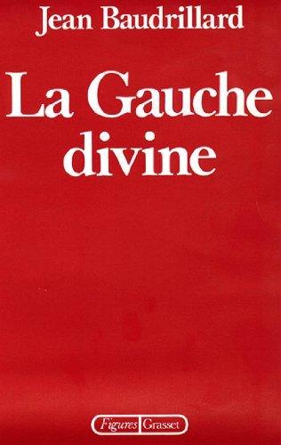 La Gauche divine  by  Jean Baudrillard