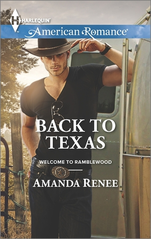 Back to Texas (Mills & Boon American Romance) (Welcome to Ramblewood - Book 5)  by  Amanda Renee
