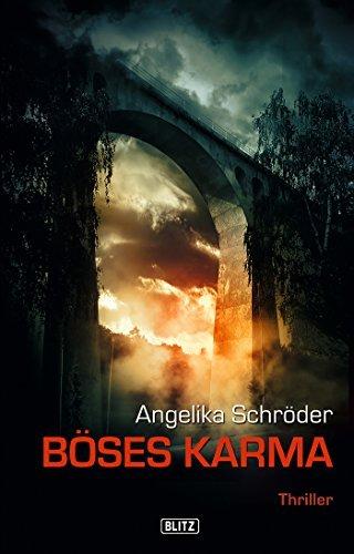 Böses Karma: Sauerland-Thriller (Thriller, Krimi und Mystery 5)  by  Angelika Schröder