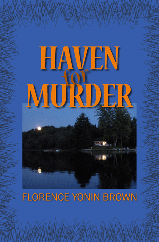 Haven for Murder Florence Yonin Brown