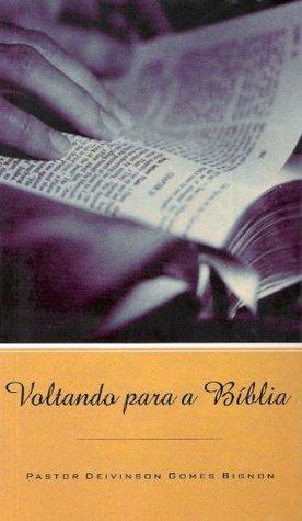 Voltando para a Bíblia  by  Deivinson Bignon