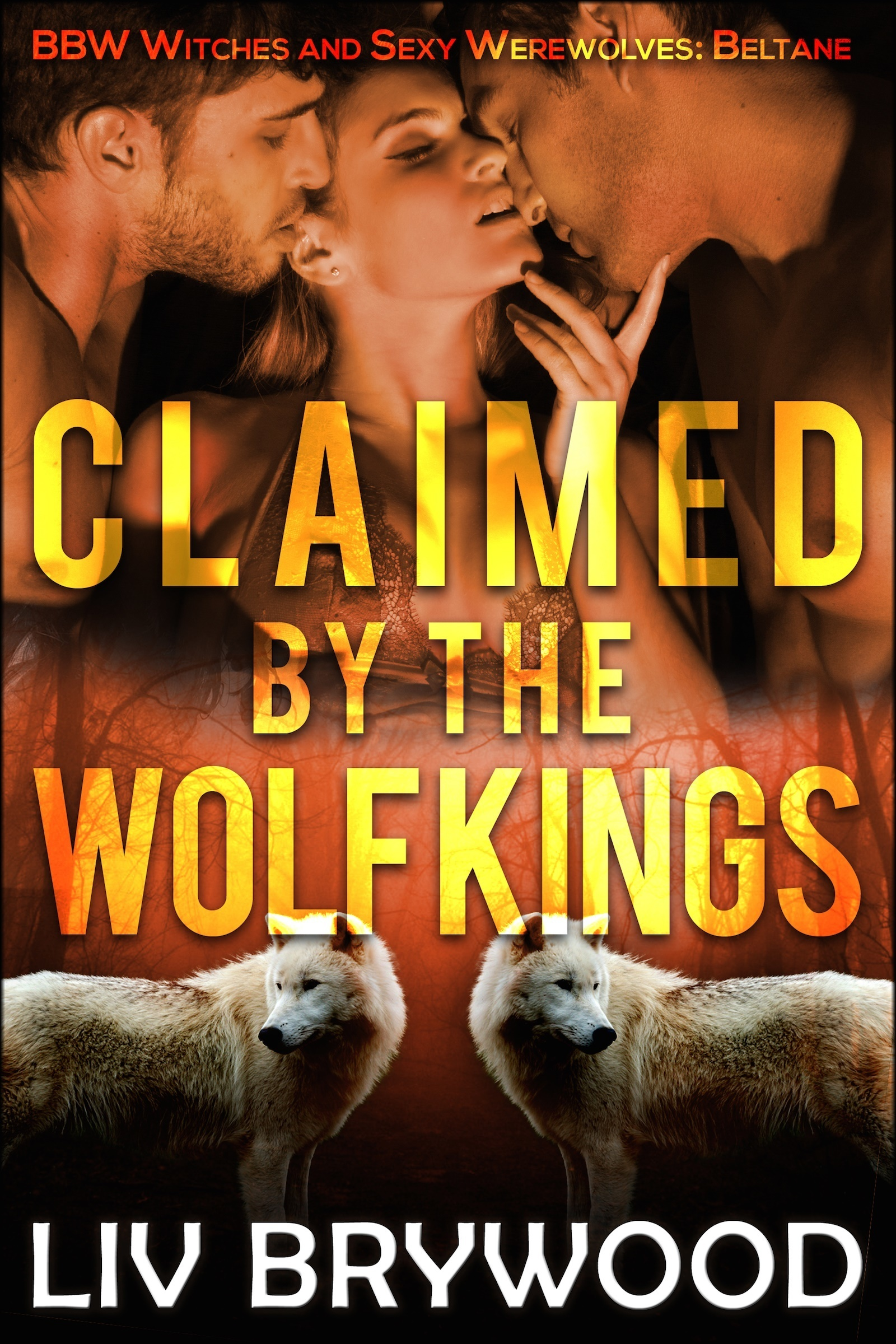 Claimed the Wolf Kings (Sexy BBW Pagan Holidays #1) by Lacey Harper