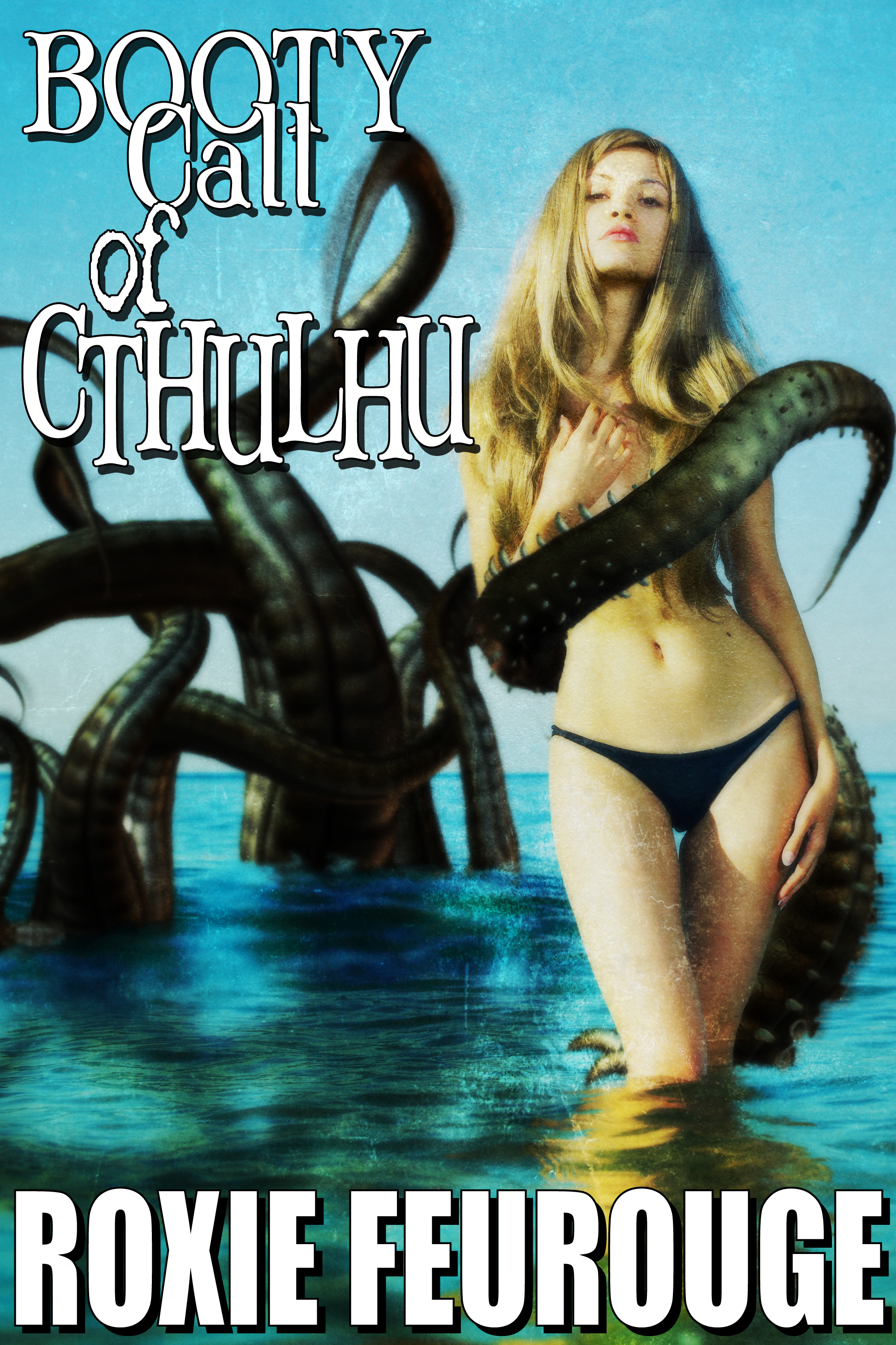 Booty Call of Cthulhu  by  Roxie Feurouge