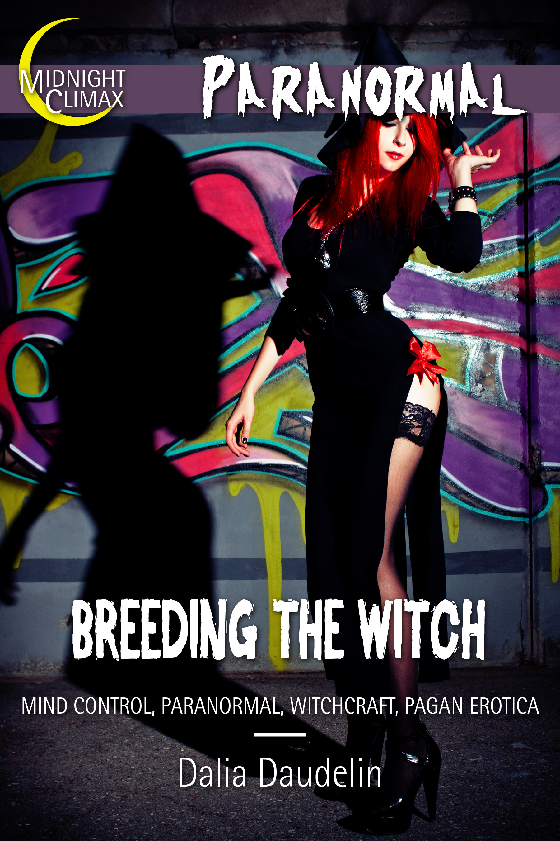 Breeding The Witch (Mind Control, Paranormal, Witchcraft, Pagan Erotica)  by  Dalia Daudelin