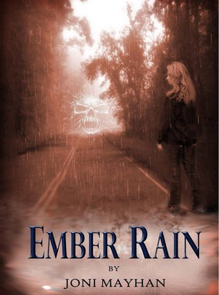 Ember Rain (Angels of Ember Trilogy - Book 2)  by  Joni Mayhan
