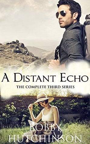 A DISTANT ECHO, COMPLETE: Time Travel Romance  by  Bobby Hutchinson