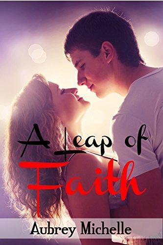 A Leap of Faith  by  Aubrey Michelle