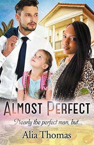 Almost Perfect  by  Alia Thomas