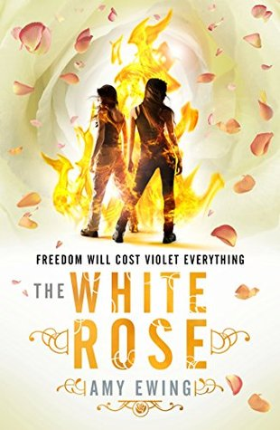 The Lone City 2: The White Rose Amy Ewing