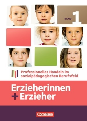 Erzieherinnen + Erzieher: Professionelles Handeln im sozialpädagogischen Berufsfeld  by  Silvia Gartinger