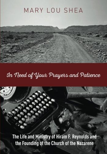 In Need of Your Prayers and Patience  by  Mary Lou Shea