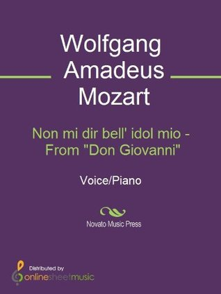 Non mi dir bell idol mio - From Don Giovanni  by  Wolfgang Amadeus Mozart