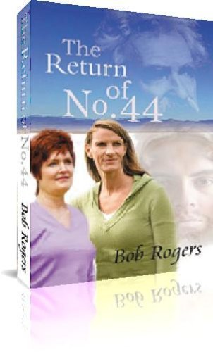 The Return of No. 44  by  Bob Rogers