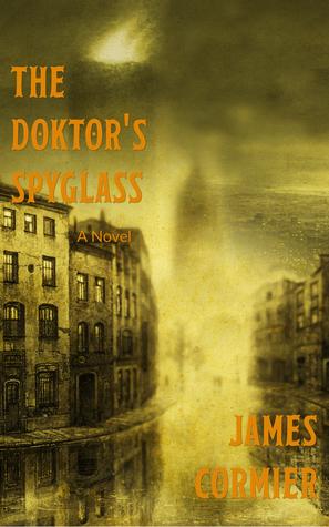 The Doktors Spyglass James Cormier