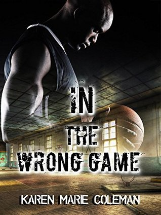 In The Wrong Game Karen Coleman